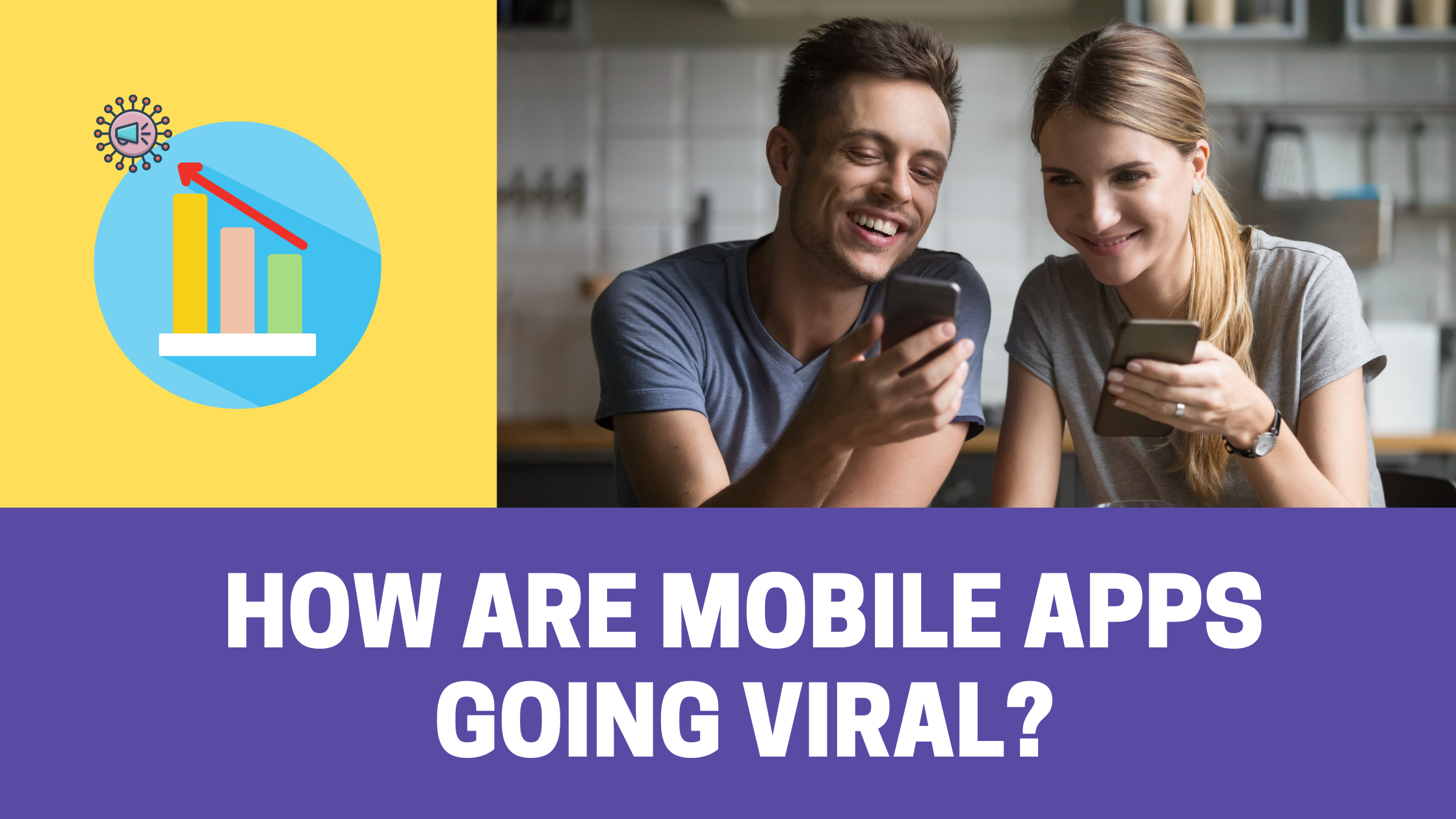 So This is How Mobile Apps Go Viral: Secretes Decoded