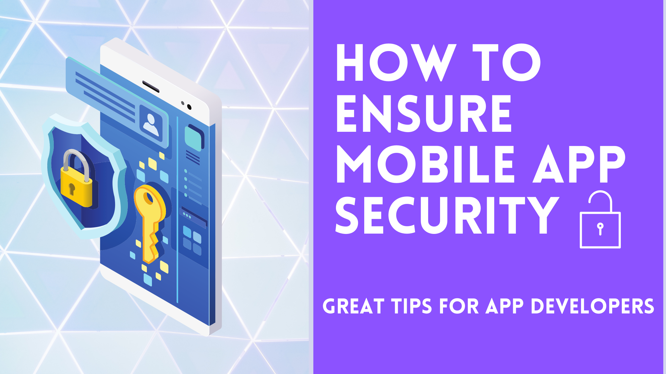 How to Ensure Mobile App Security