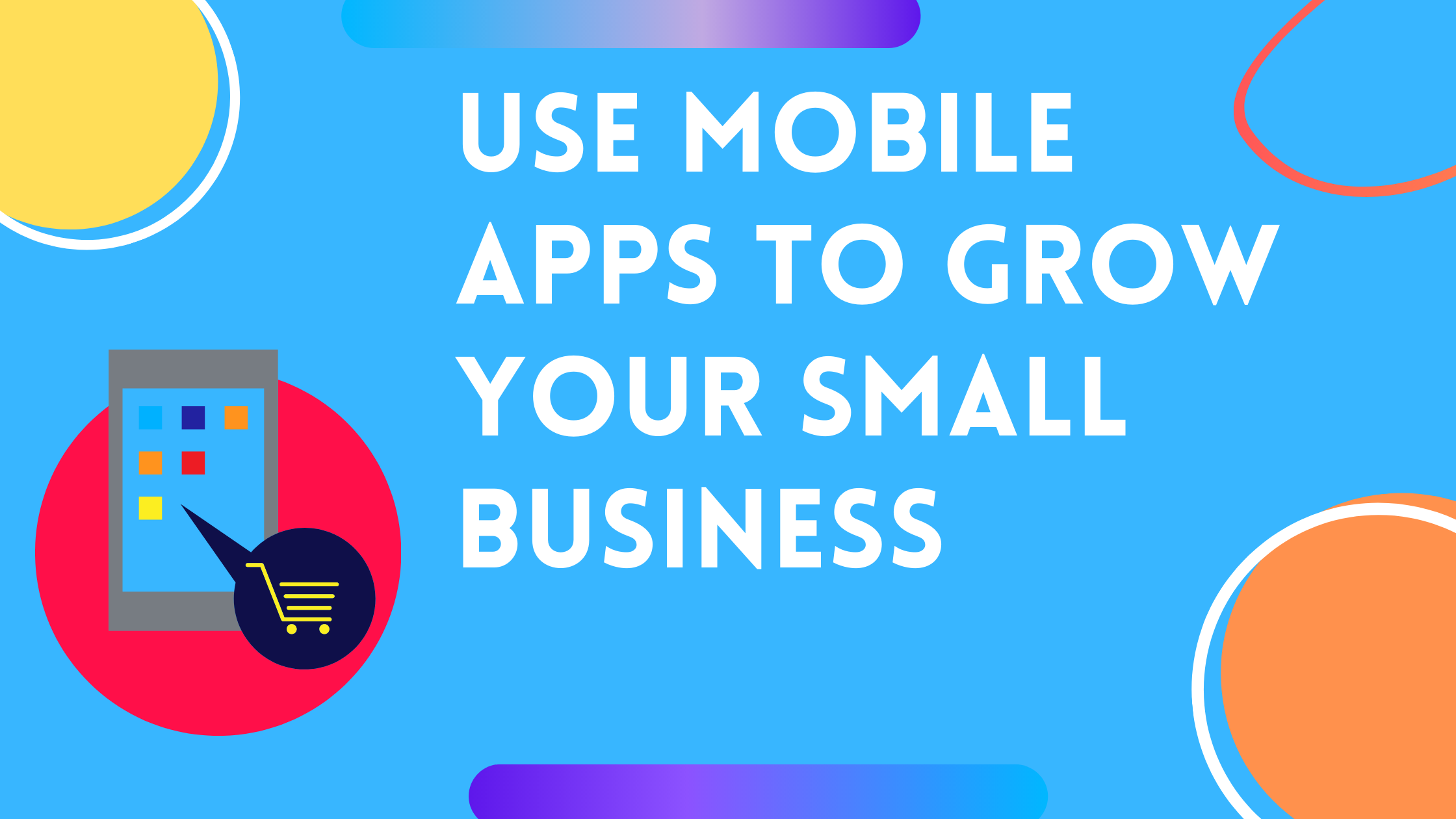 Do You Own A Retail Store? Use Mobile App To See How Small Business Grows